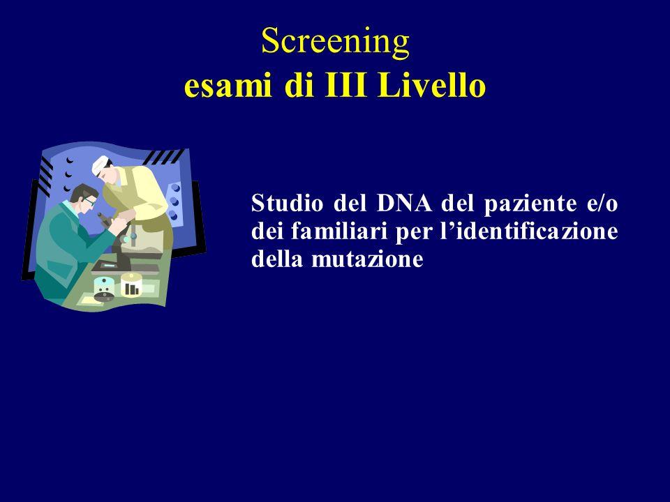 Screening esami di III Livello