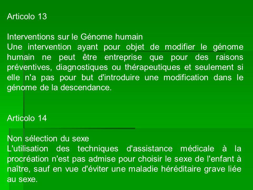 Articolo 13 Interventions sur le Génome humain.