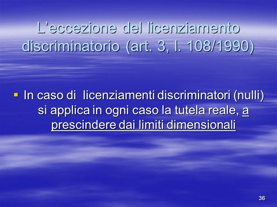 L'eccezione del licenziamento discriminatorio (art. 3, l. 108/1990)
