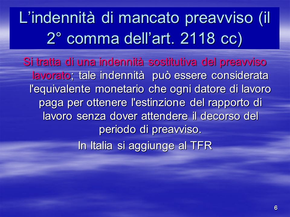 L'indennità di mancato preavviso (il 2° comma dell'art. 2118 cc)