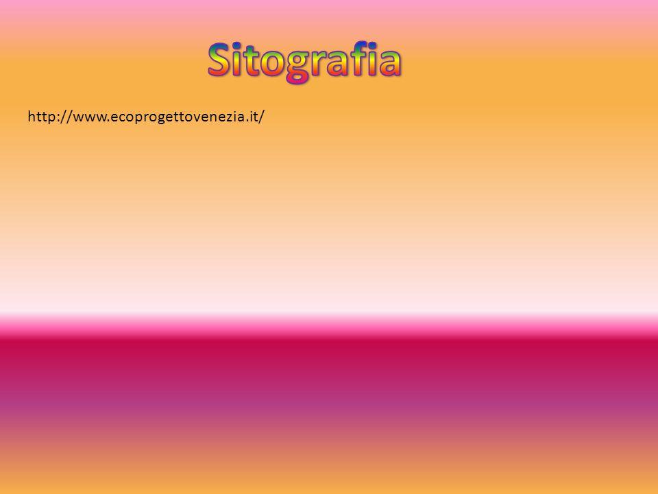 Sitografia http://www.ecoprogettovenezia.it/