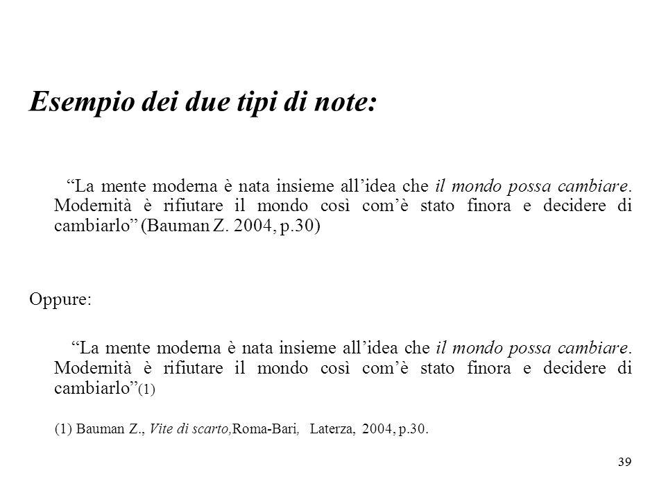 Esempio dei due tipi di note: