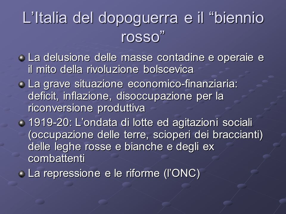 L'Italia del dopoguerra e il biennio rosso
