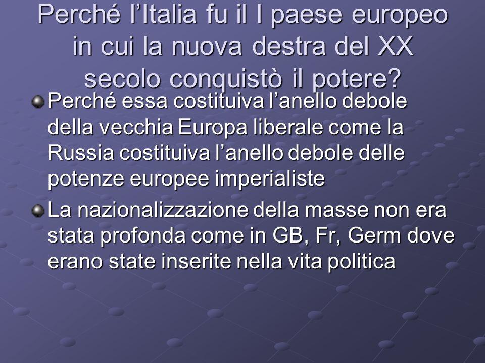 Perché l'Italia fu il I paese europeo in cui la nuova destra del XX secolo conquistò il potere