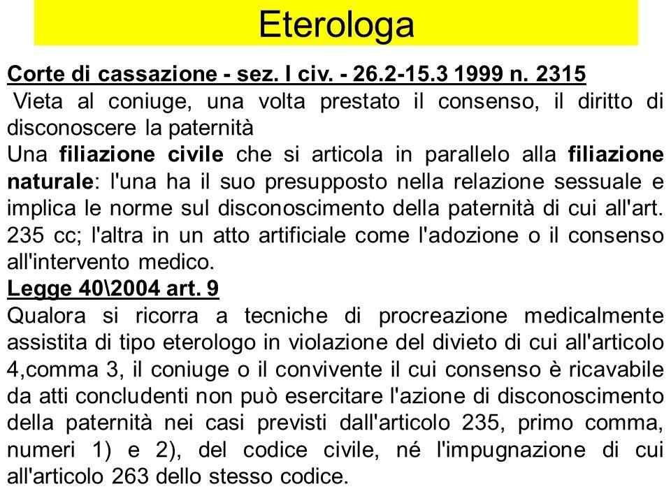 Eterologa Corte di cassazione - sez. I civ. - 26.2-15.3 1999 n. 2315
