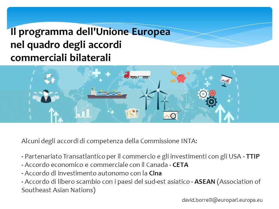 Il programma dell Unione Europea nel quadro degli accordi commerciali bilaterali