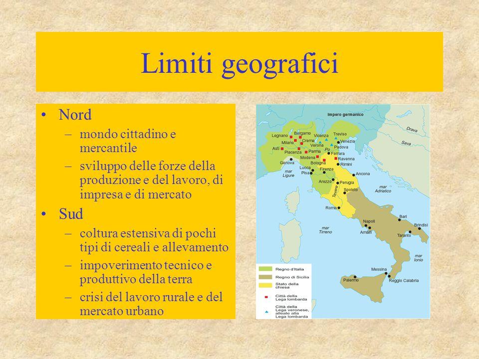 Limiti geografici Nord Sud mondo cittadino e mercantile