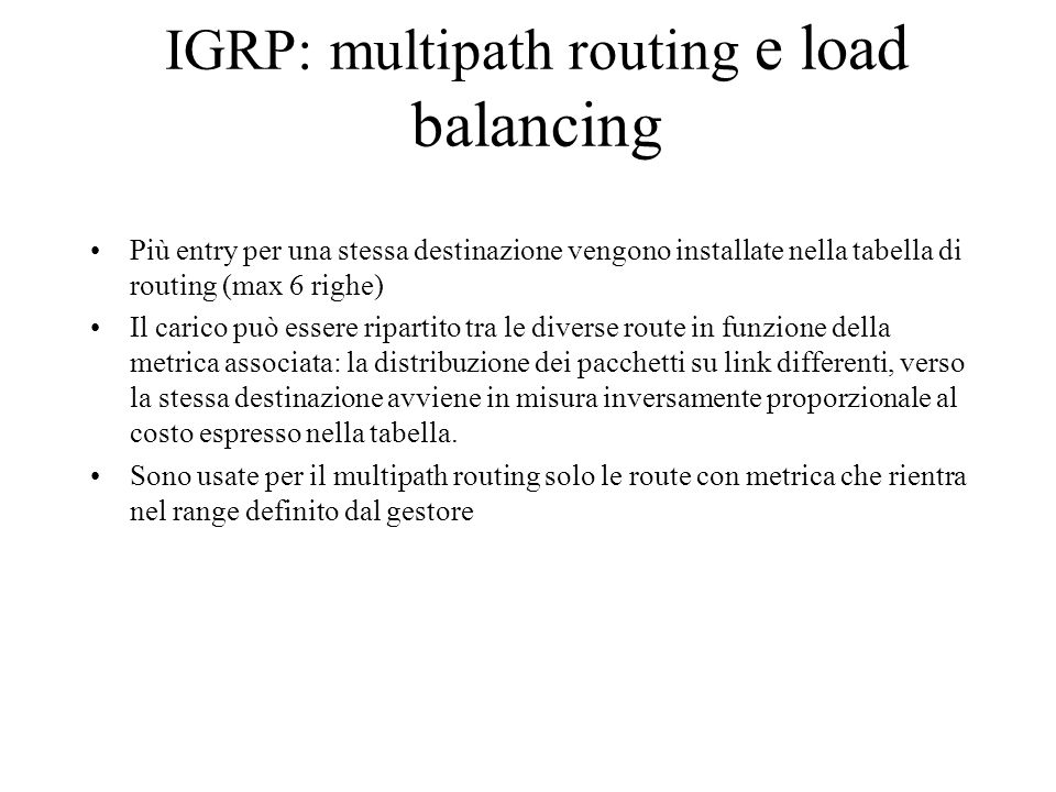 IGRP: multipath routing e load balancing