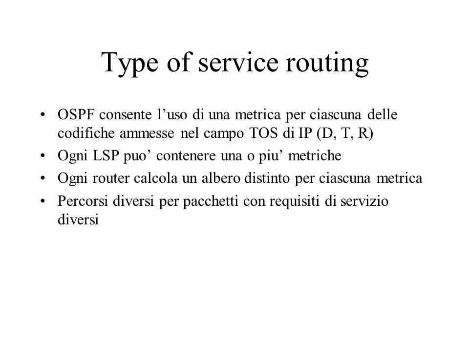 Type of service routing