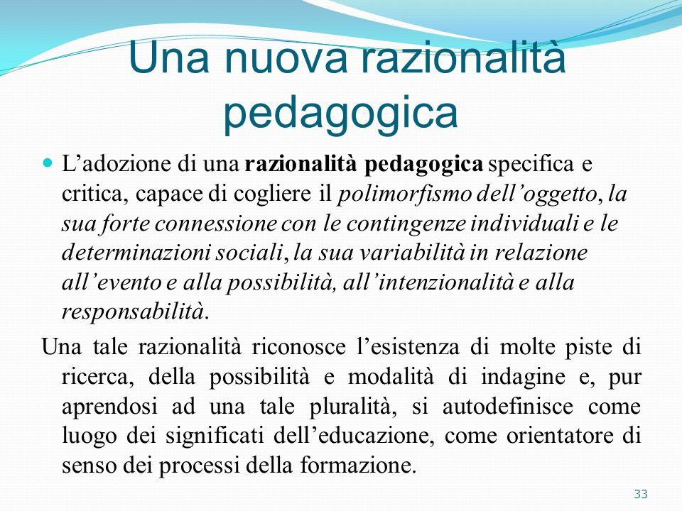 Una nuova razionalità pedagogica