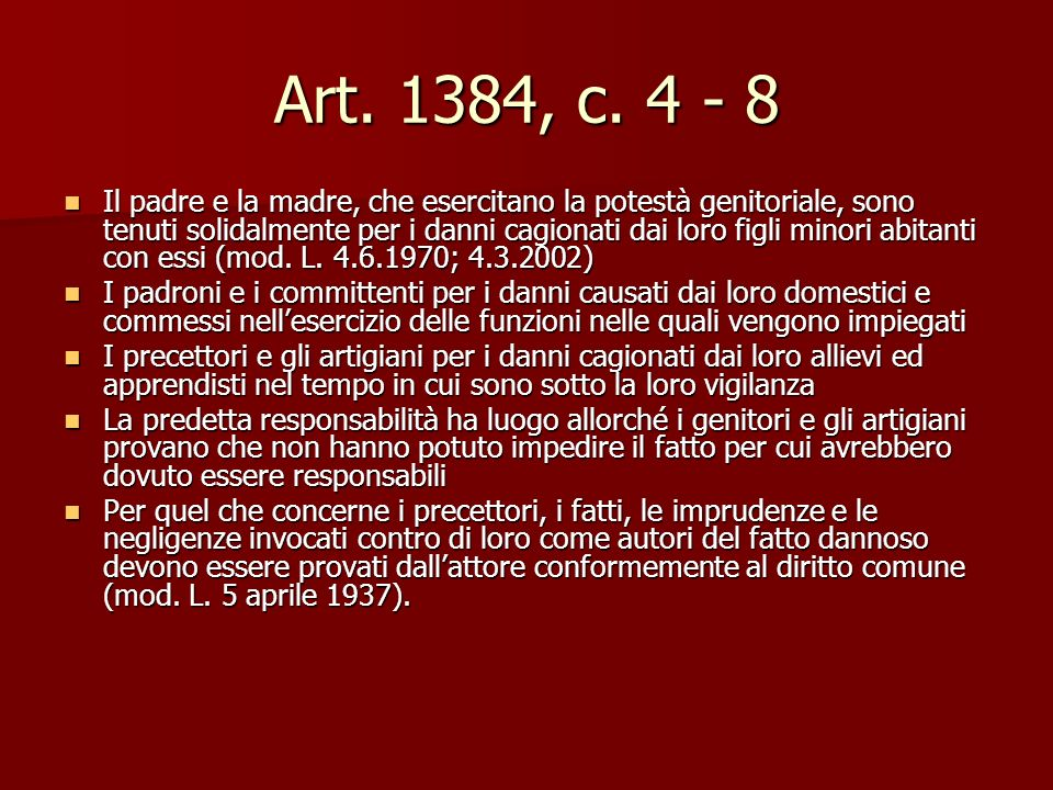Art. 1384, c. 4 - 8