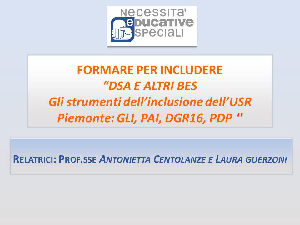 Relatrici: Prof.sse Antonietta Centolanze e Laura guerzoni