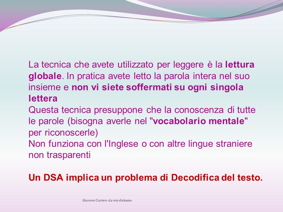 Un DSA implica un problema di Decodifica del testo.