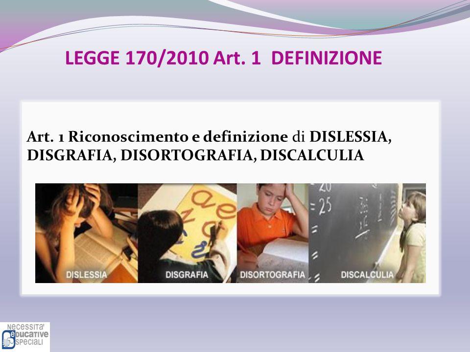 LEGGE 170/2010 Art. 1 DEFINIZIONE