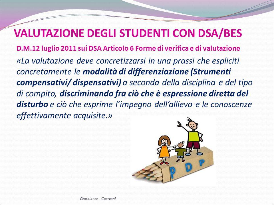 VALUTAZIONE DEGLI STUDENTI CON DSA/BES