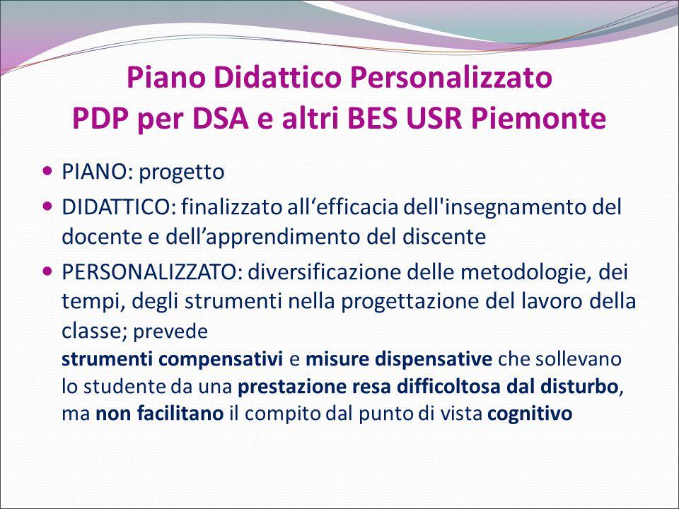 Piano Didattico Personalizzato PDP per DSA e altri BES USR Piemonte