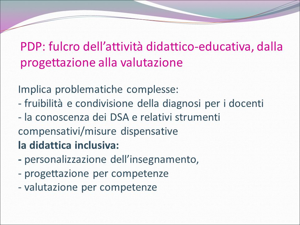 PDP: fulcro dell'attività didattico-educativa, dalla progettazione alla valutazione