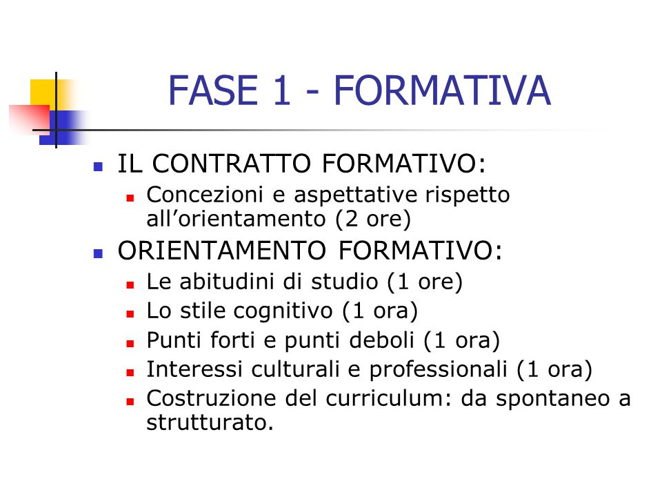 FASE 1 - FORMATIVA IL CONTRATTO FORMATIVO: ORIENTAMENTO FORMATIVO: