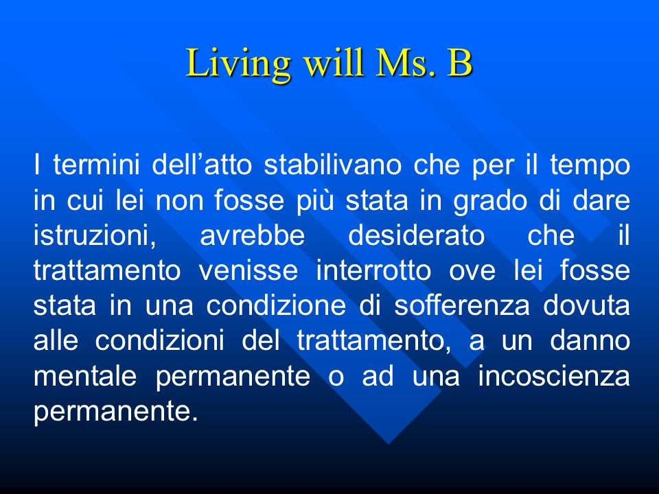 Living will Ms. B