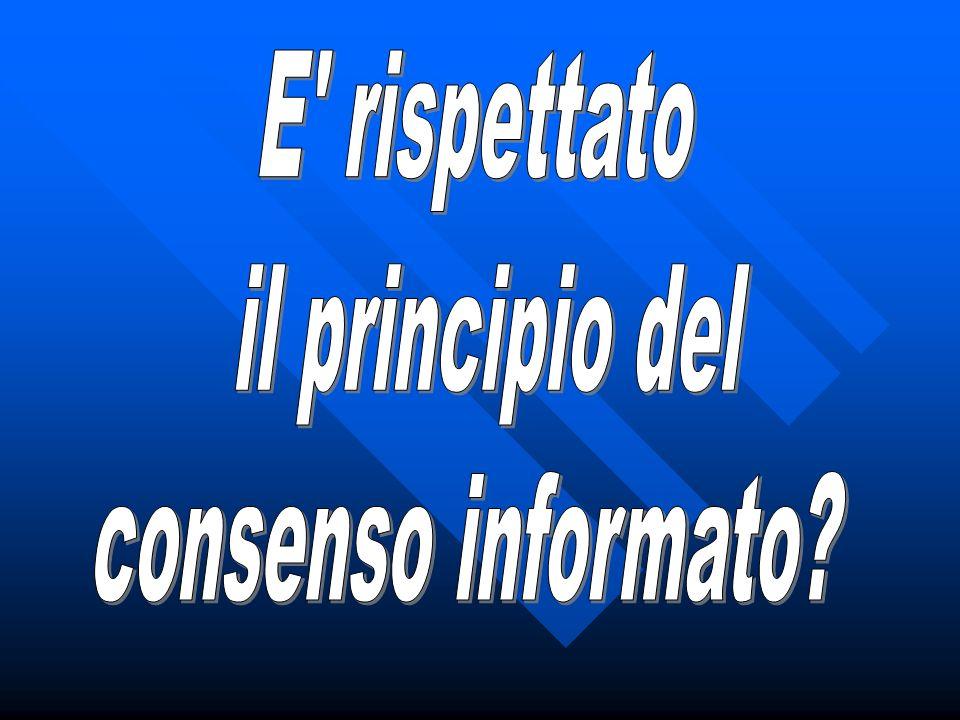 E rispettato il principio del consenso informato