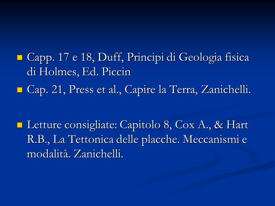 Capp. 17 e 18, Duff, Principi di Geologia fisica di Holmes, Ed. Piccin