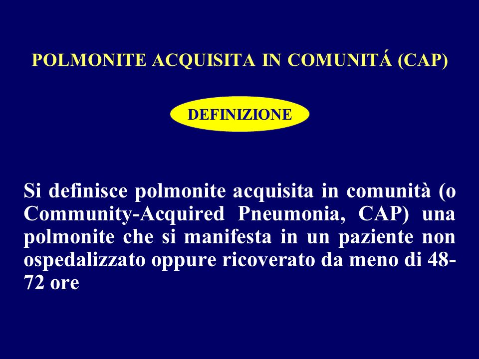 POLMONITE ACQUISITA IN COMUNITÁ (CAP)