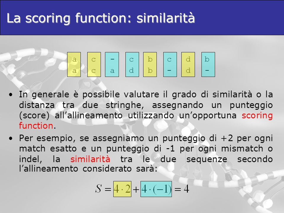 La scoring function: similarità