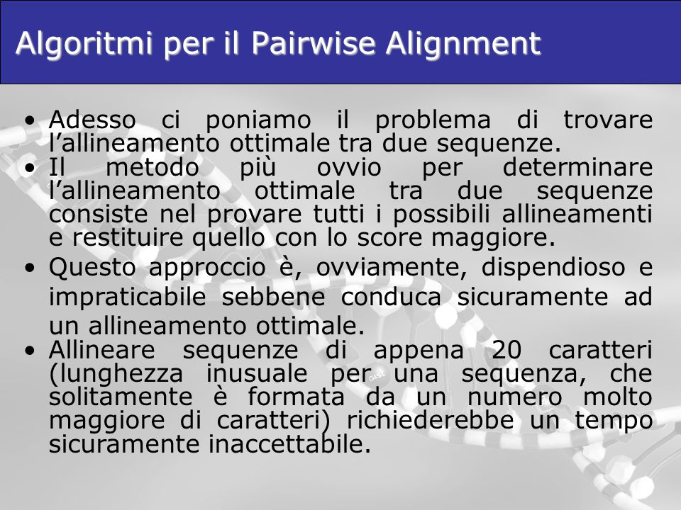 Algoritmi per il Pairwise Alignment