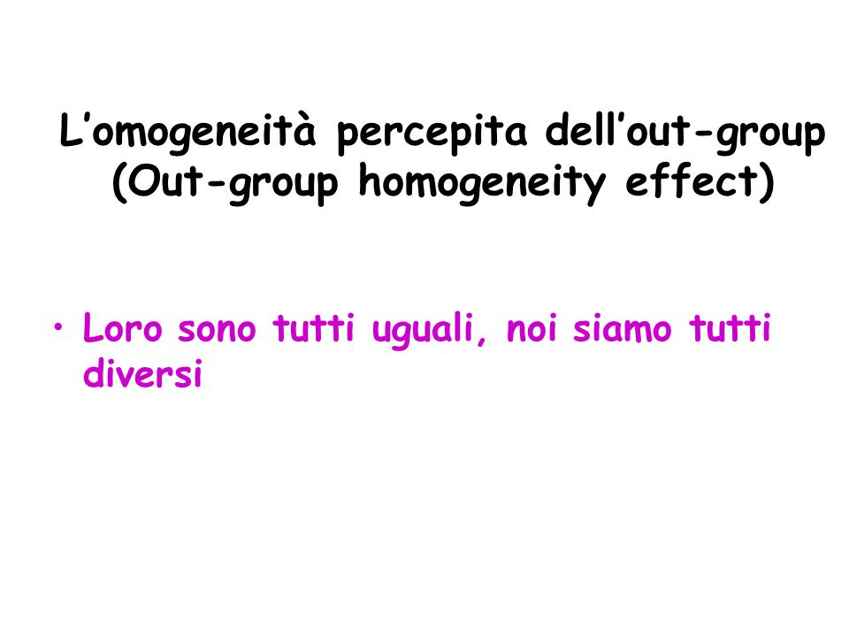 L'omogeneità percepita dell'out-group (Out-group homogeneity effect)
