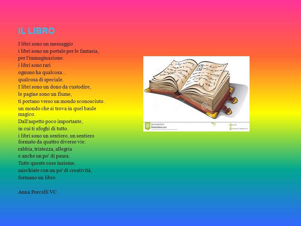 IL LIBRO I libri sono un messaggio