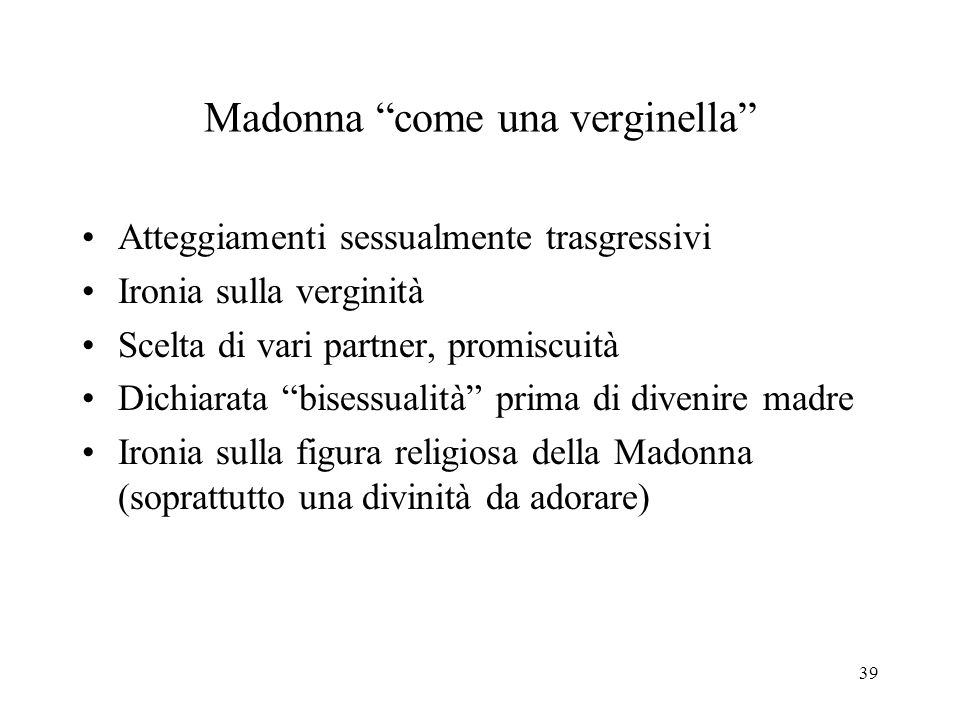 Madonna come una verginella