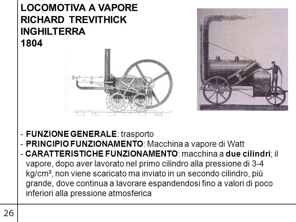 LOCOMOTIVA A VAPORE RICHARD TREVITHICK INGHILTERRA 1804
