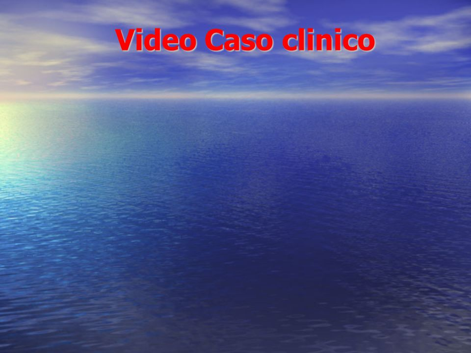 Video Caso clinico