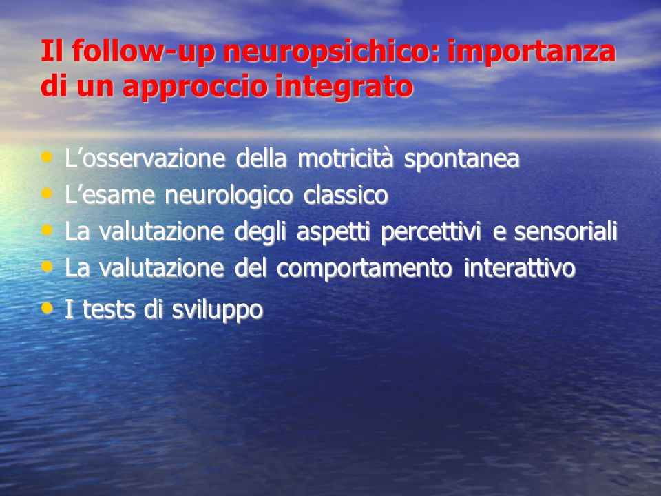 Il follow-up neuropsichico: importanza di un approccio integrato