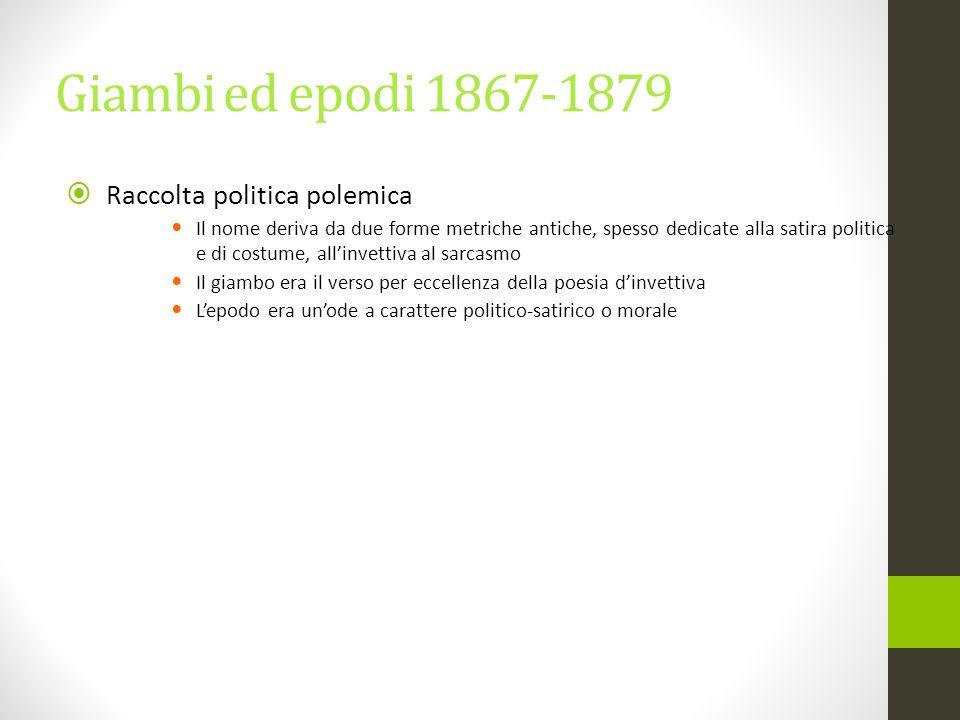 Giambi ed epodi 1867-1879 Raccolta politica polemica