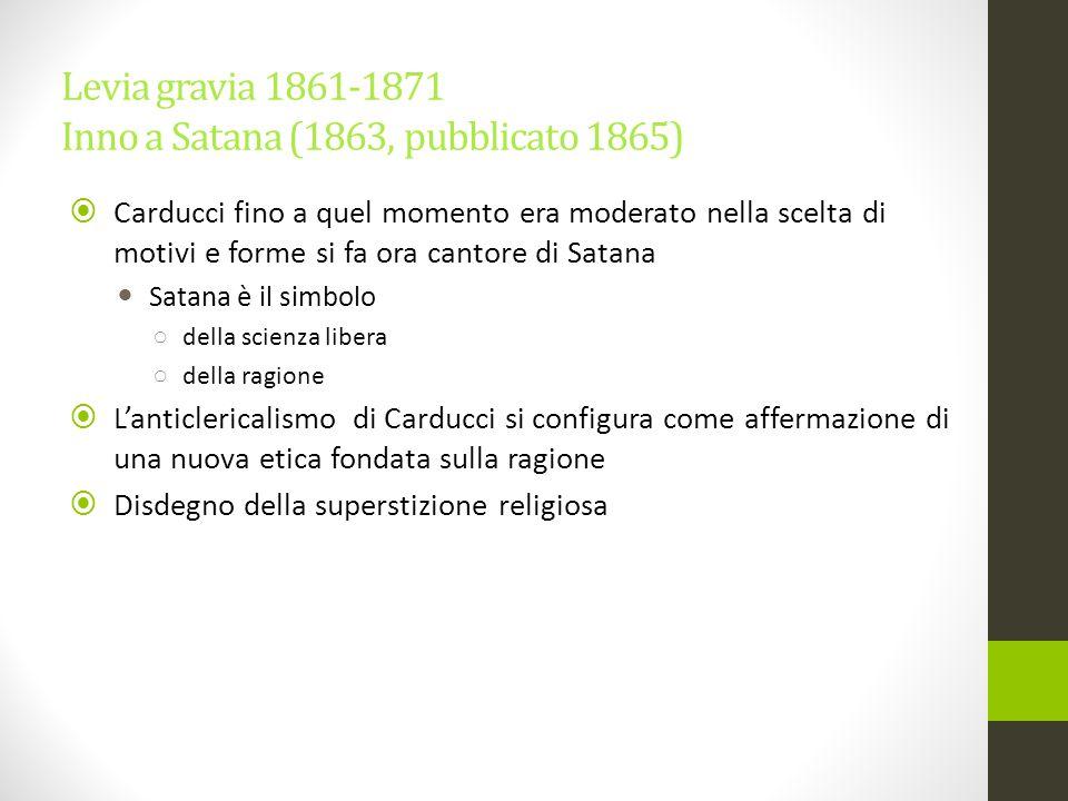 Levia gravia 1861-1871 Inno a Satana (1863, pubblicato 1865)