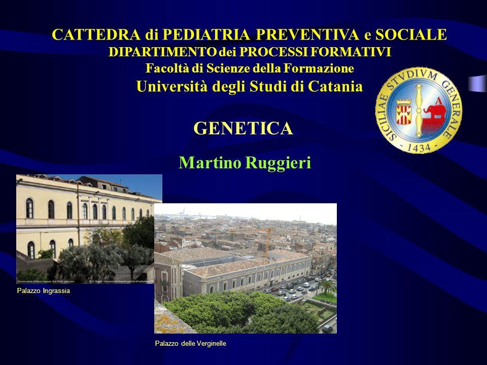GENETICA CATTEDRA di PEDIATRIA PREVENTIVA e SOCIALE