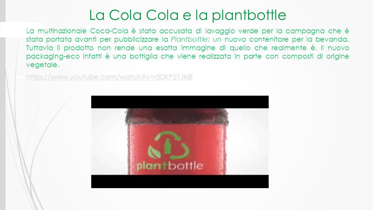 La Cola Cola e la plantbottle