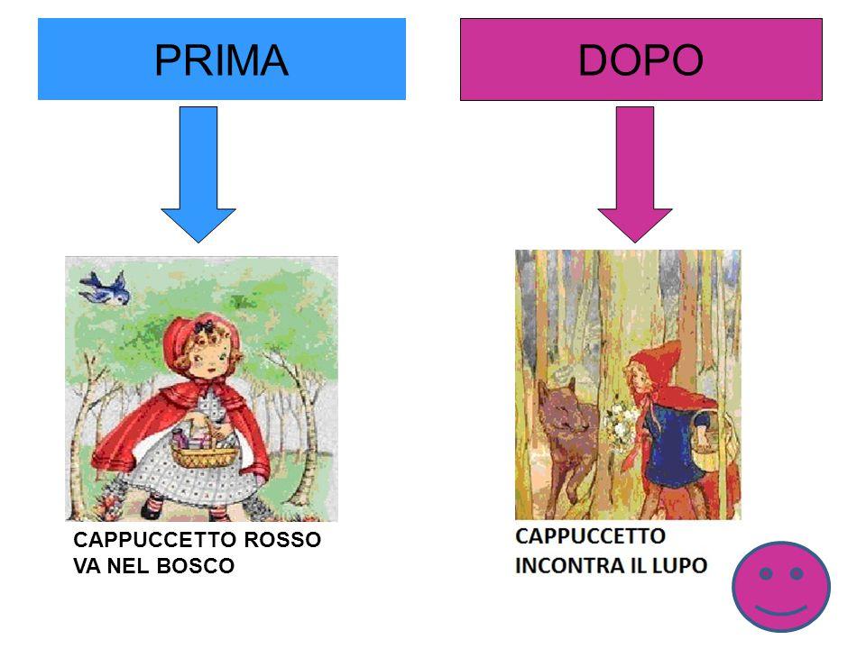 PRIMA DOPO CAPPUCCETTO ROSSO VA NEL BOSCO