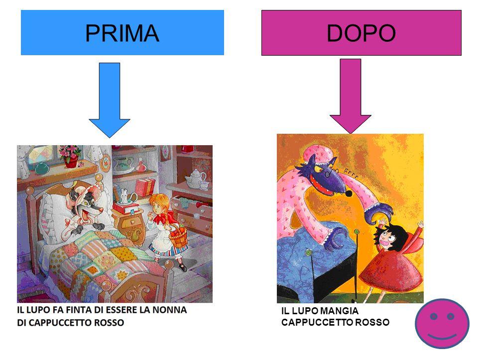 PRIMA DOPO IL LUPO MANGIA CAPPUCCETTO ROSSO