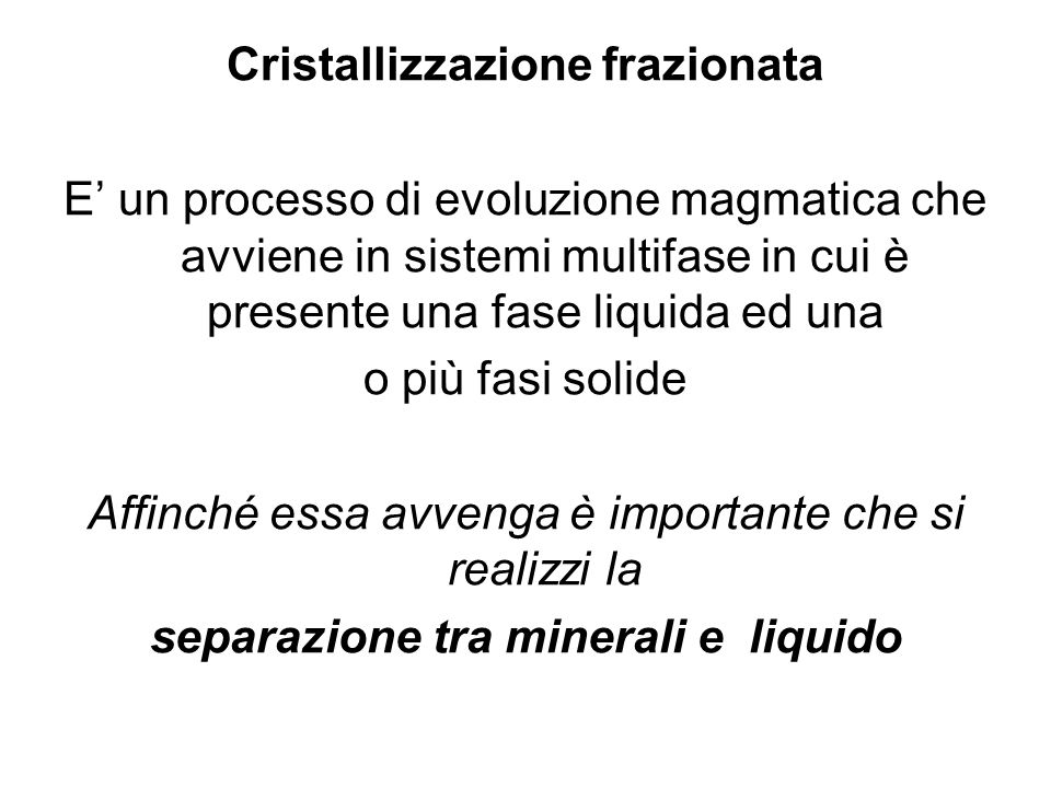 Cristallizzazione frazionata separazione tra minerali e liquido
