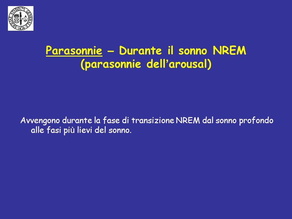 Parasonnie – Durante il sonno NREM (parasonnie dell'arousal)