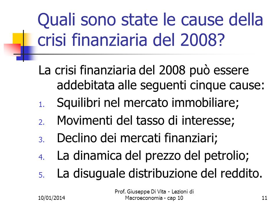 Quali sono state le cause della crisi finanziaria del 2008