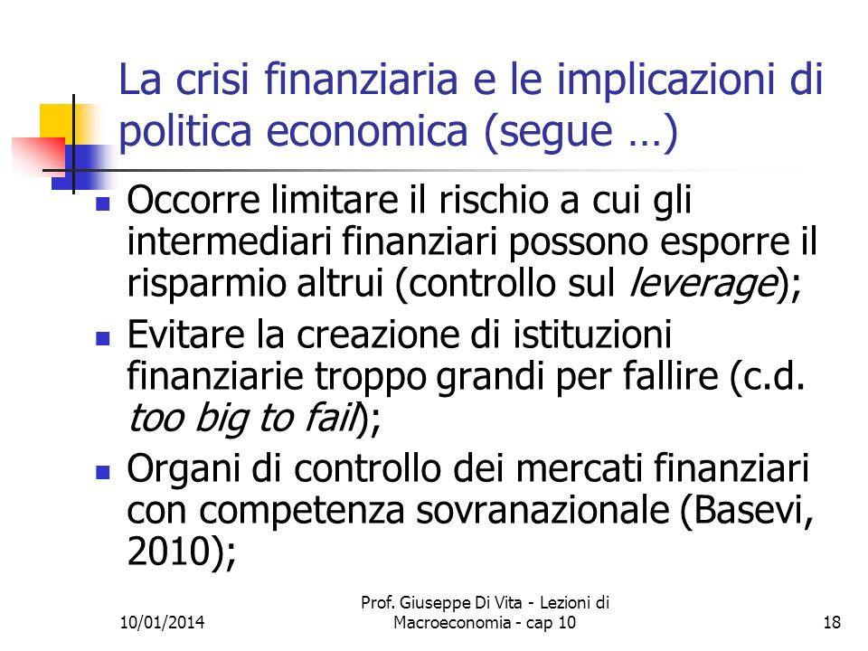 La crisi finanziaria e le implicazioni di politica economica (segue …)