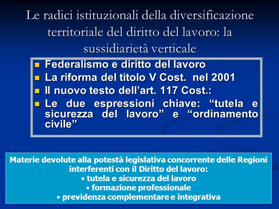 Le radici istituzionali della diversificazione territoriale del diritto del lavoro: la sussidiarietà verticale
