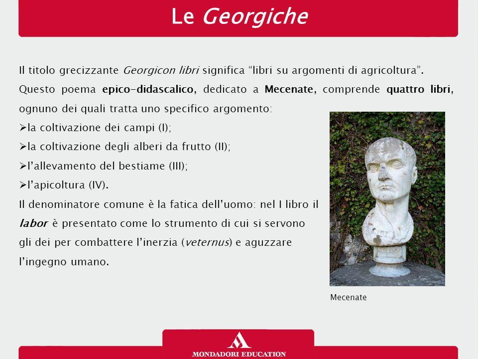 Le Georgiche 13/01/13. Il titolo grecizzante Georgicon libri significa libri su argomenti di agricoltura .