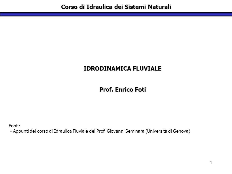 Corso di Idraulica dei Sistemi Naturali
