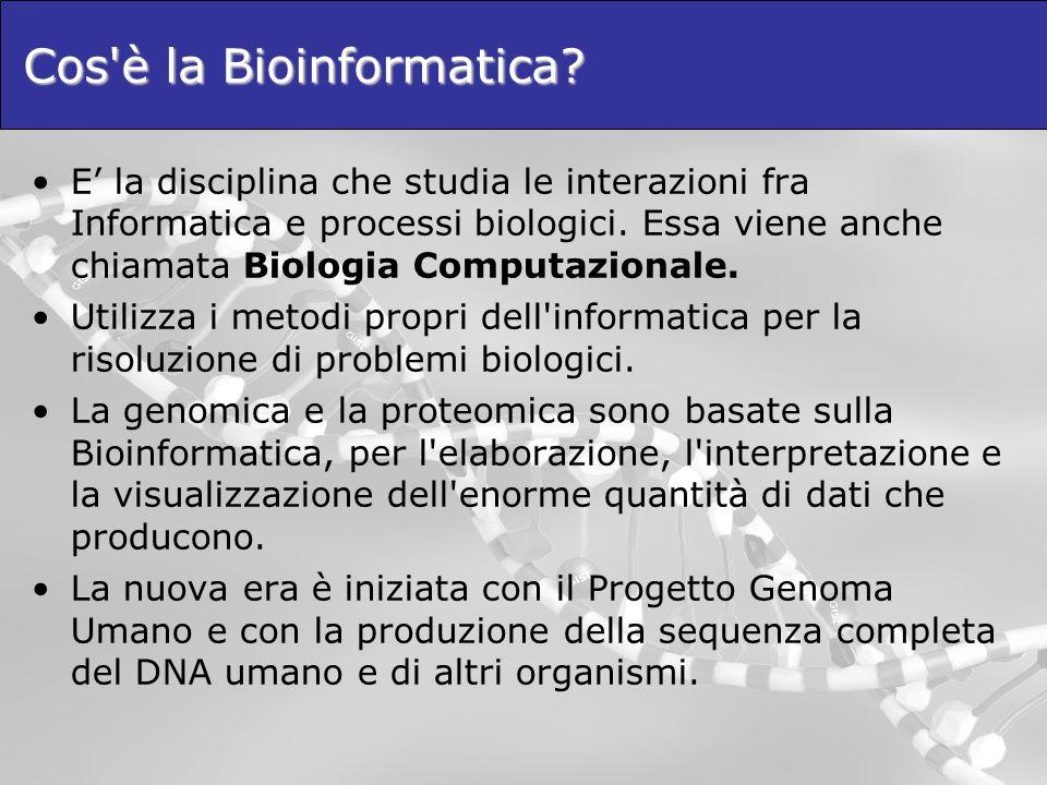 Cos è la Bioinformatica
