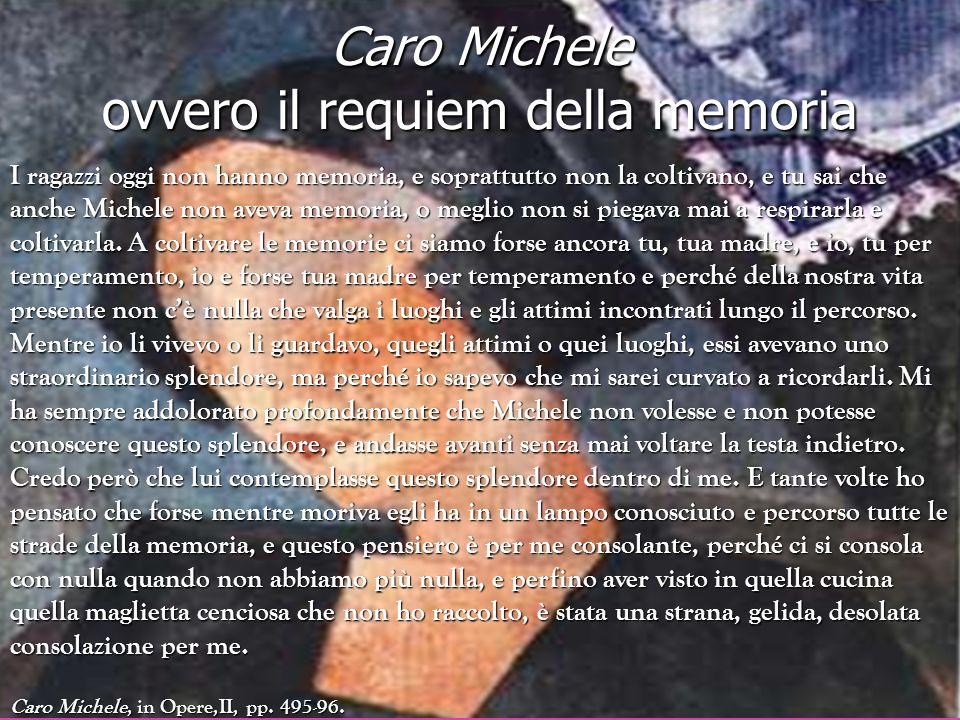 Caro Michele ovvero il requiem della memoria