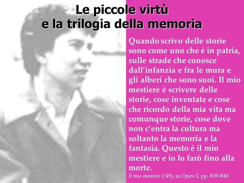 Le piccole virtù e la trilogia della memoria